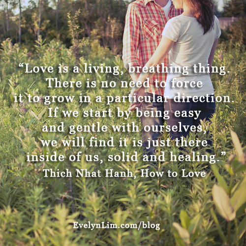 how to love quote - Thich Nhat Hanh
