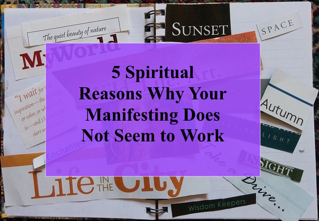 why manifesting does not work