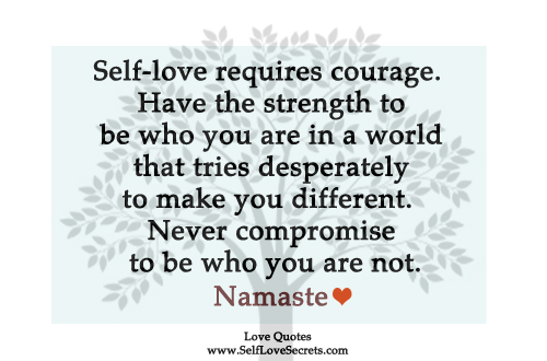 love quote for inspiration self-love courage