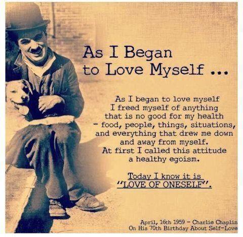 begin to love myself charlie chaplin quote