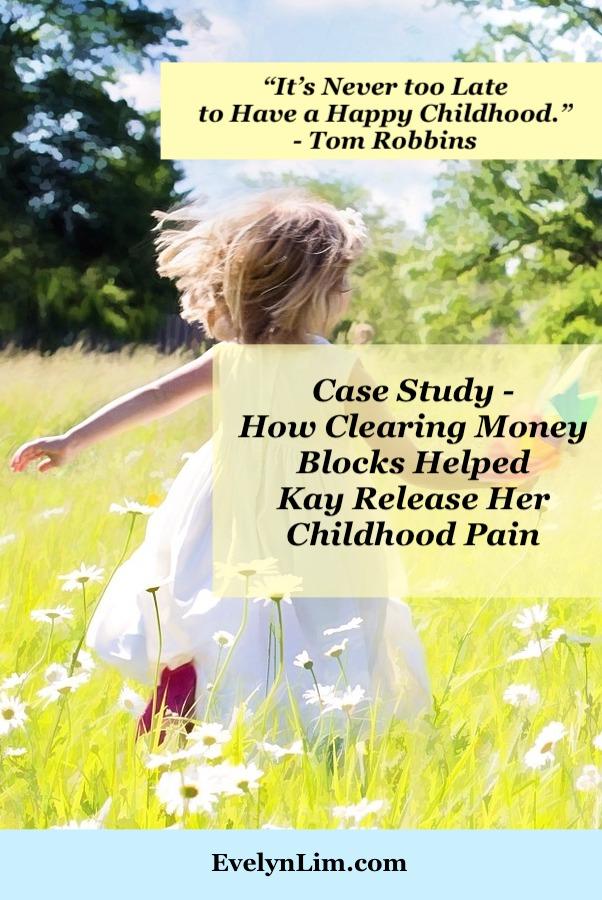 Clearing Money Blocks Childhood Pain