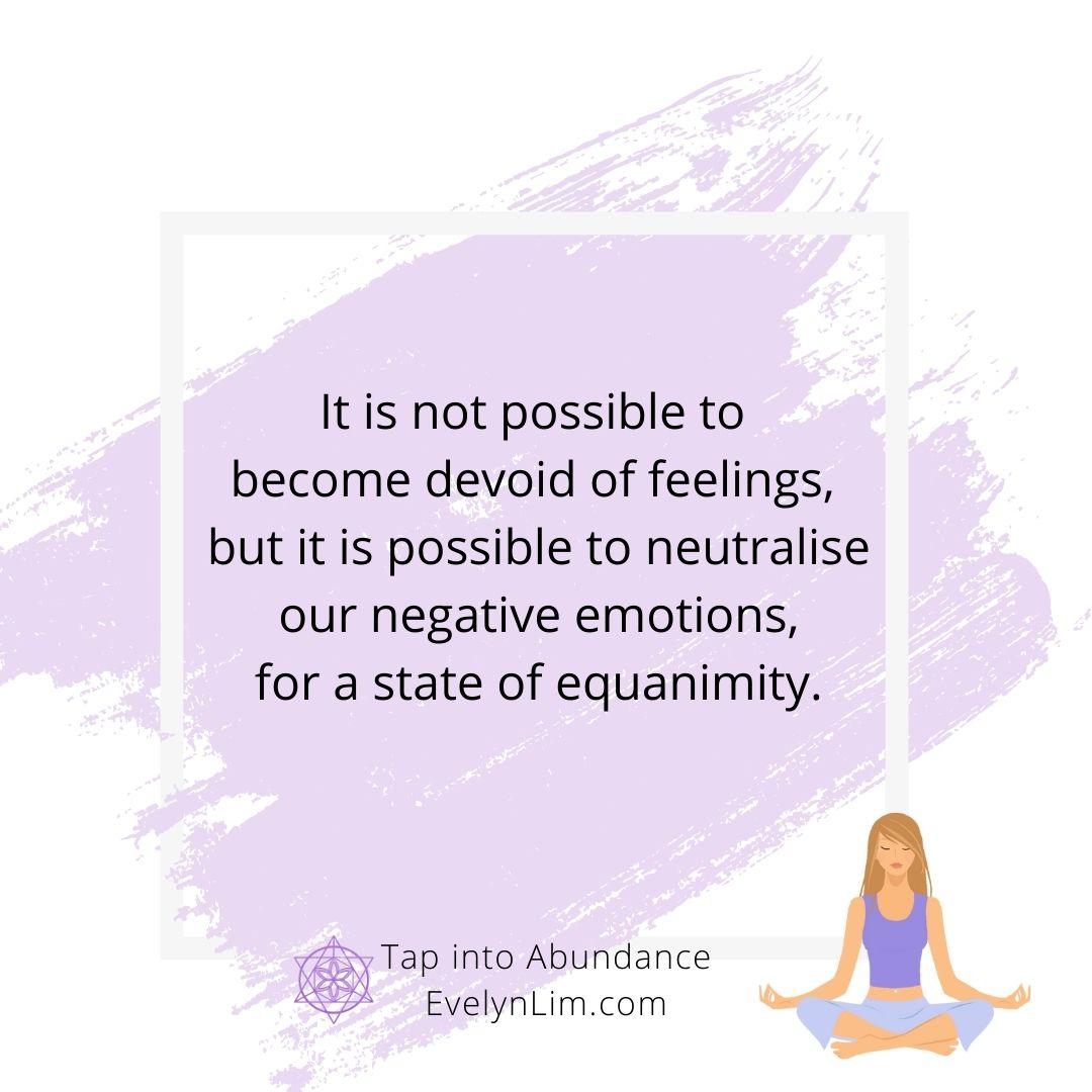 maintain emotional equanimity