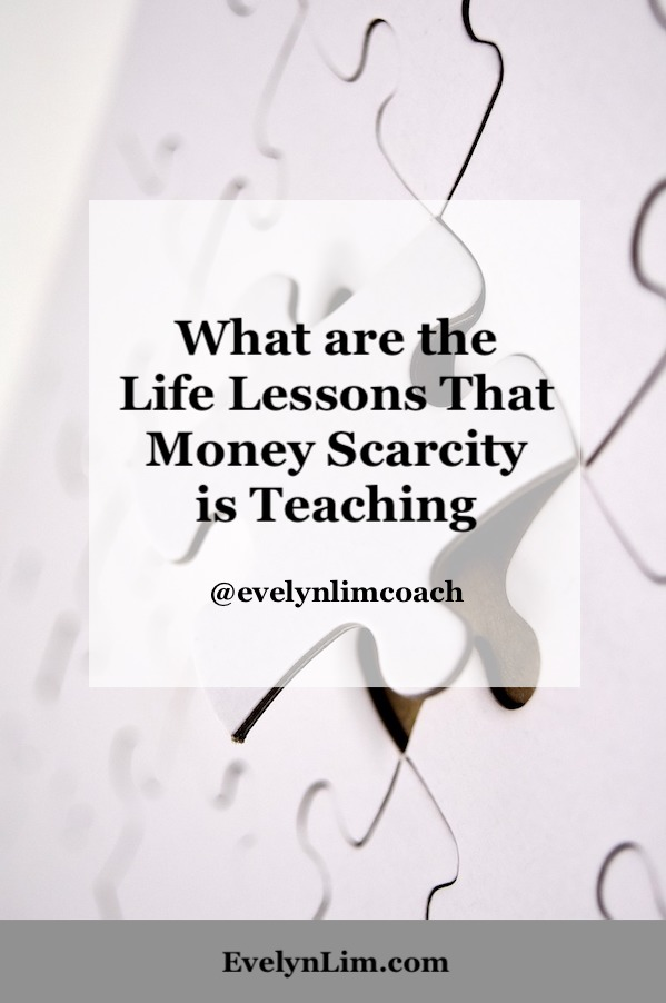 Money Scarcity Life Lessons